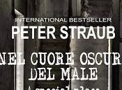 """Recensione """"Nel Cuore Oscuro Male"""" Peter Straub"""