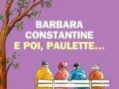 POI, PAULETTE... Barbara Constantine