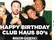 Claudio Cecchetto festeggia compleanno Club Haus 80′s
