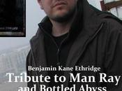 Benjamin Ethridge: Tribute Bottled Abyss