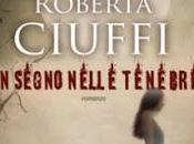 """Pensieri riflessioni segno nelle tenebre"""" Roberta Ciuffi"""