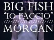 Faccio: Morgan, amante ridotto straccio