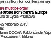 Fabbrica Vapore Milano Viafarini DOCVA: There must order, Nine artists from Central Europe
