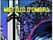 Recensione: Metallo d'Ombra. Nascita supereroe