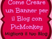Tutorial PicMonkey: Come Creare Banner usando Funzioni Labels, Text, Crop Resize