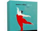 Segnalazione: Cate, Matteo Cellini