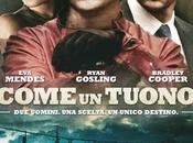 """""""Come Tuono"""": trailer italiano, locandina sinossi nuovo film Ryan Cosling, Bradley Cooper Mendes"""