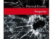 Torna libreria Percival Everett Sospetto