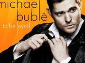 "Michael Buble nuovo album Loved"""