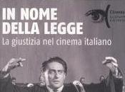 nome della legge. giustizia cinema italiano (Rubbettino Editore)