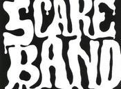 Scare Band Nulla fuori Suono