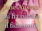Recensione: Come Jane Austen rubato fidanzato