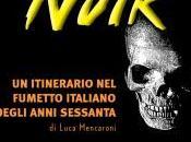 """5a6d2228d4f7 Milano  inaugurazione della mostra """"Avventure Noir itinerario fumetto  italiano degli anni sessanta"""""""