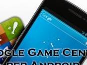 Google pensa Game Center Android