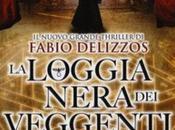 [Recensione]- loggia nera veggenti Fabio Delizzos ovvero labirinto della psiche