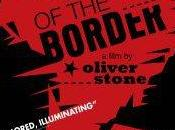 Confine (South Border). Film Oliver Stone italiano