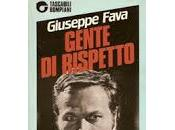 Gente rispetto Giuseppe Fava