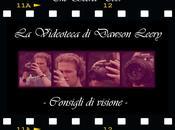 Videoteca Dawson Leery Consigli visione