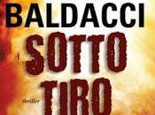 """Recensione """"Sotto Tiro"""" David Baldacci"""