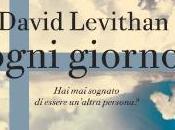 Recensione: Ogni giorno David Levithan