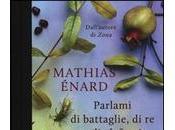 Mathias Énard: Parlami battaglie, elefanti