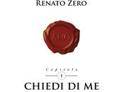 """""""Chiedi Renato Zero"""