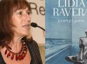 """Piangi pure"" Lidia Ravera"