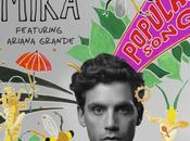 """Popular Song"" Mika feat. Ariana Grande"