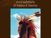 Imperdibile appassionati Nativi Americani: nuovo libro Tribù