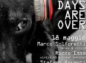 Sabato maggio 2013, Days Over Party Club Vinile Brescia Free Entry