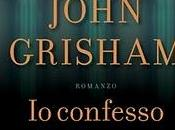 libro giorno: confesso John Grisham (Mondadori)