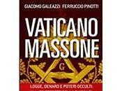 Vaticano massone. Logge, denaro poteri occulti: lato segreto troppo) della Chiesa Papa Francesco