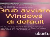 Grub Ubuntu: avviare Windows default