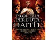 """Nuove Uscite profezia perduta Dante"""" Francesco Fioretti"""