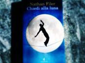 Chiedi Alla Luna Nathan Filer