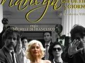 7-8-9 giugno 2013 MARILYN ultimi giorni Teatro dell'Orologio