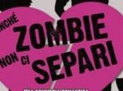 Recensione: Finchè Zombie Separi