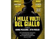 """Nuove Uscite mille volti giallo"""" curato George Pelecanos Otto Penzler"""