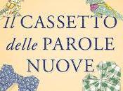 """Recensione Cassetto delle Parole Nuove"""" Monica Cantieni"""