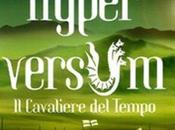 venerdì libro (135°): HYPERVERSUM CAVALIERE TEMPO