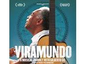 Viramundo: musica Gilberto cinema luglio foto trailer)