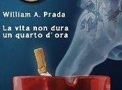 """recensione vita dura quarto d'ora"""" William Prada Evelyn Storm"""
