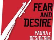 """luglio arriva nelle sale prima volta Italia """"Fear Desire"""", film d'esordio Stanley Kubrick"""