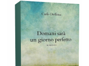 Segnalazione: Domani sarà giorno perfetto Carlo Deffenu