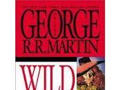 Wild Cards George R.R.Martin: primi volumi oggi libreria