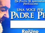 "Stasera ""Una voce Padre Pio"""
