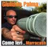 Giuliano Palma feat. Marracash Come Ieri Video Testo