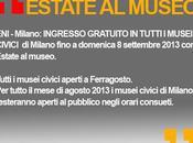 Milano città d'arte: INGRESSO GRATUITO TUTTI MUSEI CIVICI grazie collaborazione Comune