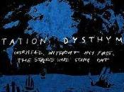 Station Dysthymia Overhead, Without Fuss, Stars Were Going