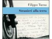 Stranieri alla terra Filippo Tuena